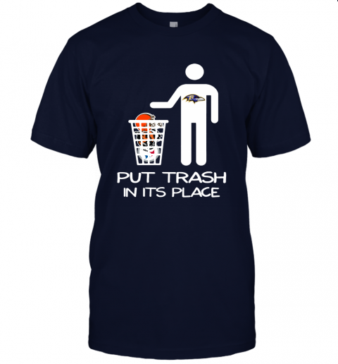 Baltimore Ravens Put Trash In Its Place Funny NFL Unisex Jersey Tee