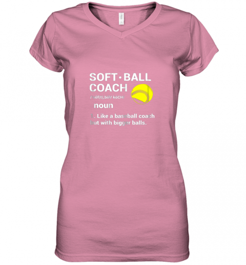 ywqb soft ball coach like baseball bigger balls softball women v neck t shirt 39 front azalea