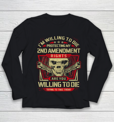 Veteran Shirt Gun Control Willing To Die Protecting Youth Long Sleeve 1