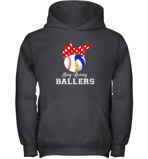 Baseball Volleyball Busy Raising Ballers Shirt Mothers Day Youth Hoodie