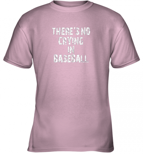 fb8m there39 s no crying in baseball youth t shirt 26 front light pink