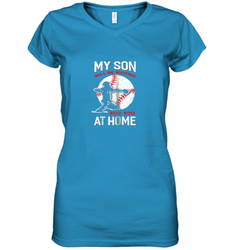 hnek my son will be waiting for you at home baseball dad mom women v neck t shirt 39 front sapphire