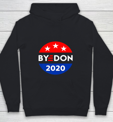 ByeDon 2020 Bye Don Anti Trump Vote Joe Biden Youth Hoodie