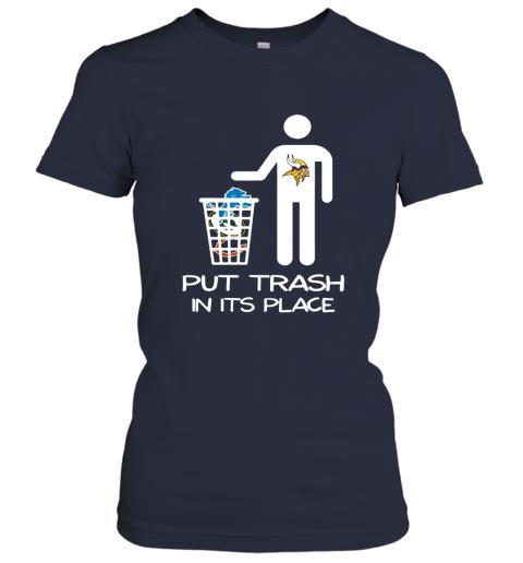 Minnesota Vikings Put Trash In Its Place Funny NFL Women's T-Shirt