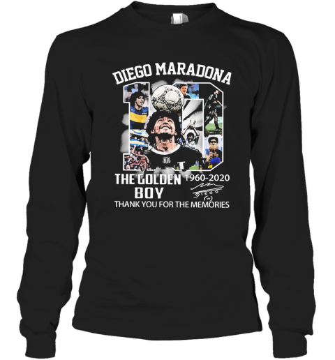 10 Diego Maradona The Golden Boy 1960 2020 Thank You For The Memories Signature Long Sleeve T-Shirt