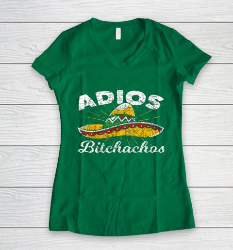 Adios Bitchachos Sombrero Fiesta Mexico Funny Cinco De Mayo Women's V-Neck T-Shirt 3