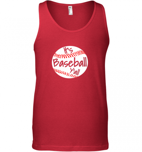 h23e it39 s baseball y39 all shirt funny pitcher catcher mom dad gift unisex tank 17 front red