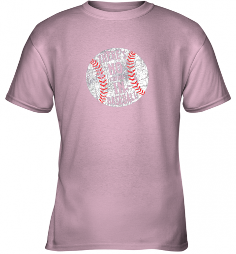 lz7o there39 s no crying in baseball i love sport softball gifts youth t shirt 26 front light pink