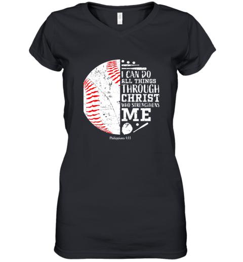 Christian Baseball Shirts I Can Do All Things Through Christ Women's V-Neck T-Shirt