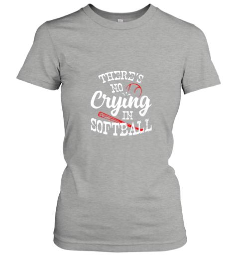 88ka theres no crying in softball game sports baseball lover ladies t shirt 20 front ash