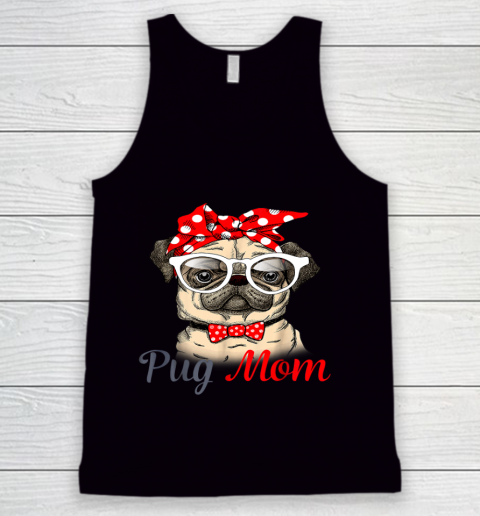Pug Mom Mother s Day Funny Pug Mother s Day Tank Top