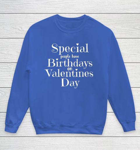 Valentine Birthday Women Girls Born on Valentines Day Youth Sweatshirt 6