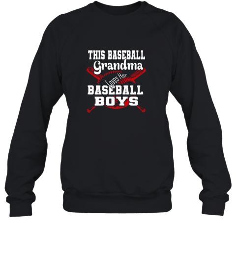 This Baseball Grandma Loves Her Baseball Boys Sweatshirt
