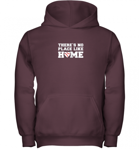 9ow7 there39 s no place like home baseball shirt kids baseball tee youth hoodie 43 front maroon