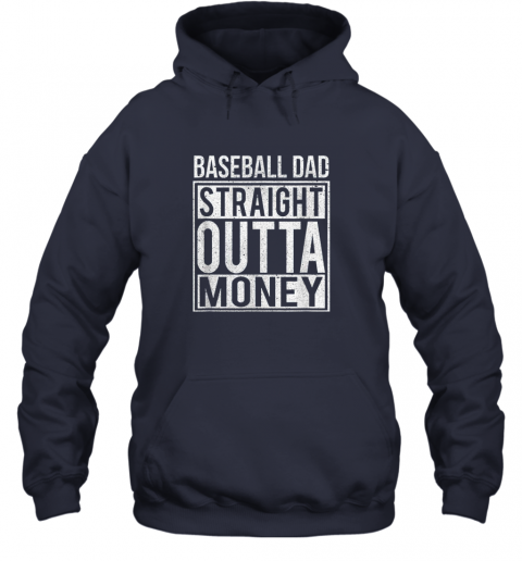 ngo6 mens baseball dad straight outta money shirt i funny pitch gift hoodie 23 front navy