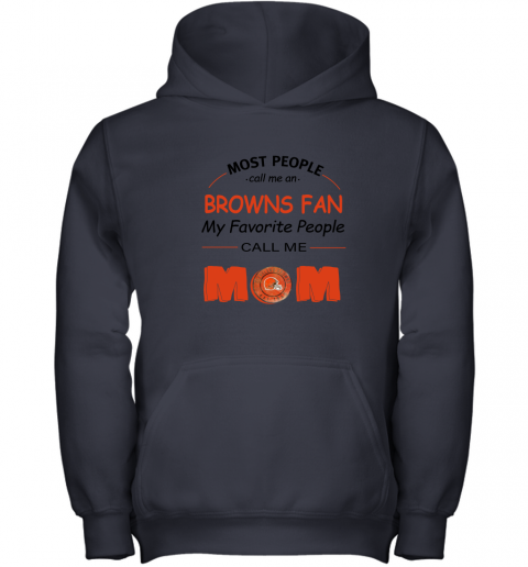 l0uq most people call me cleveland browns fan football mom youth hoodie 43 front navy