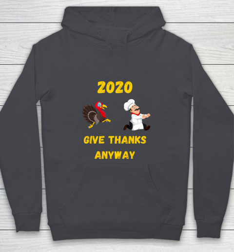 Funny Thanksgiving 2020 Give Thanks Anyway Youth Hoodie 5