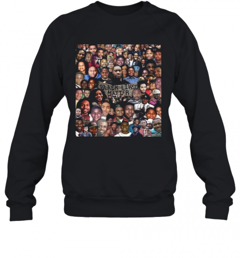 Black Lives Matter With Victims Sweatshirt