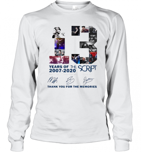 13 Years Of The Script 2007 2020 Thank For The Memories Signatures Long Sleeve T-Shirt