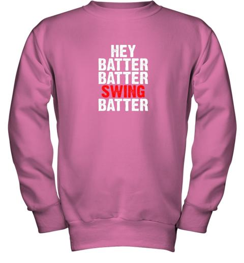 itil hey batter batter swing batter funny baseball youth sweatshirt 47 front safety pink
