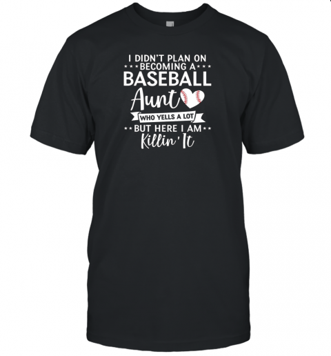 I Didn't Plan on Becoming a Baseball Aunt Gift Unisex Jersey Tee