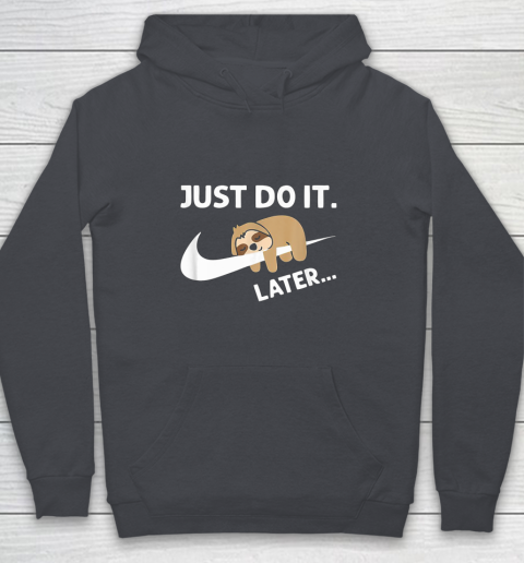 Do It Later Funny Sleepy Sloth For Lazy Sloth Lover Youth Hoodie 5