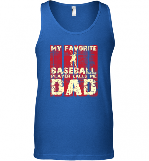 zjvj mens my favorite baseball player calls me dad retro gift unisex tank 17 front royal