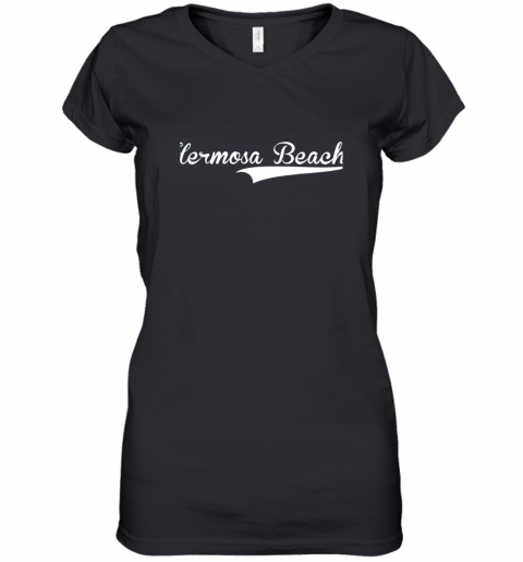 HERMOSA BEACH Baseball Softball Styled Women's V-Neck T-Shirt