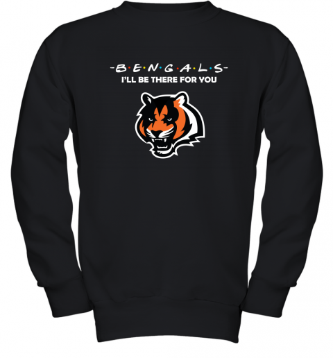 I'll Be There For You CINCINNATI BENGALS FRIENDS Movie NFL Youth Sweatshirt