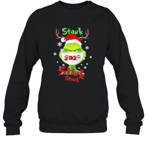 Merry Christmas Grinch Wear Mask Stink Stank Stunk 2020 Sweatshirt