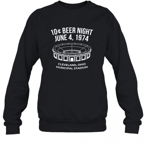 Cleveland Baseball Shirt Retro 10 Cent Beer Night Sweatshirt