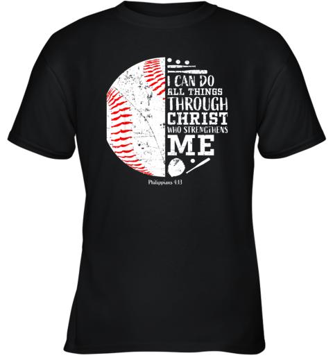 Christian Baseball Shirts I Can Do All Things Through Christ Youth T-Shirt
