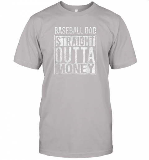 u5d3 mens baseball dad straight outta money shirt i funny pitch gift jersey t shirt 60 front ash