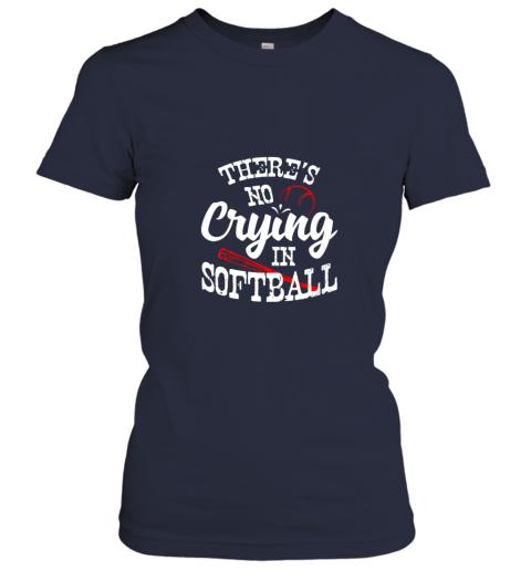 88ka theres no crying in softball game sports baseball lover ladies t shirt 20 front navy