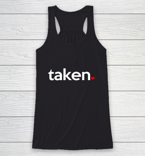 Taken Sorry I m Taken Gift for Valentine 2021 Couples Racerback Tank
