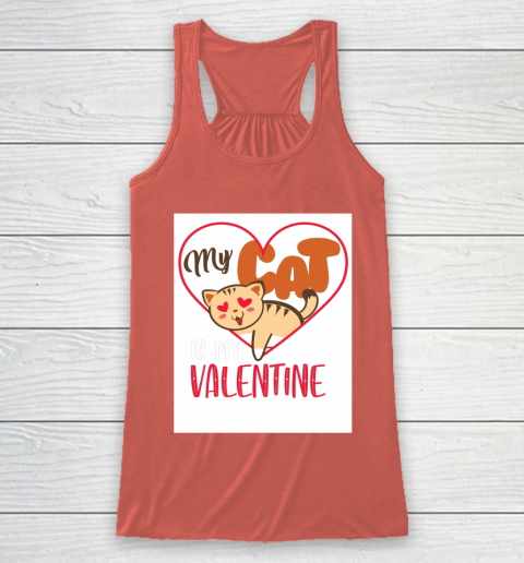 Cute My Cat Is My Valentine Cat Lover Valentines Day Gift Racerback Tank 3