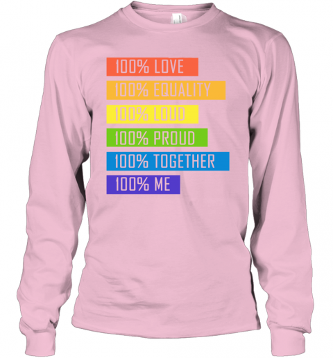 nbxz 100 love equality loud proud together 100 me lgbt youth long sleeve 50 front light pink