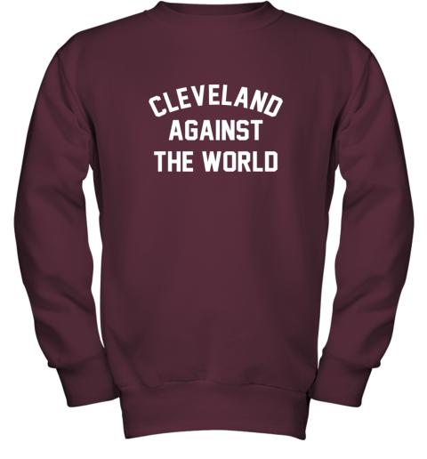 iqs9 cleveland against the world football baseball basketball youth sweatshirt 47 front maroon