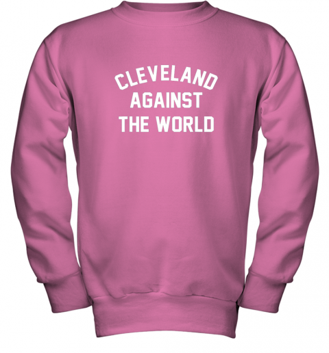 iqs9 cleveland against the world football baseball basketball youth sweatshirt 47 front safety pink