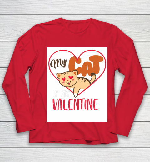 Cute My Cat Is My Valentine Cat Lover Valentines Day Gift Youth Long Sleeve 8