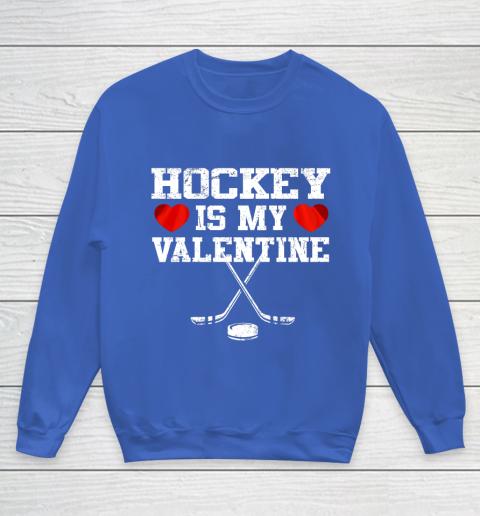 Hockey Is My Valentine Youth Sweatshirt 6