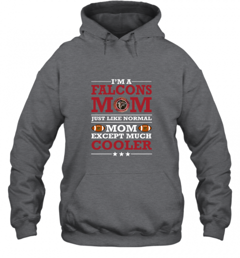 9lgl i39 m a falcons mom just like normal mom except cooler nfl hoodie 23 front dark heather