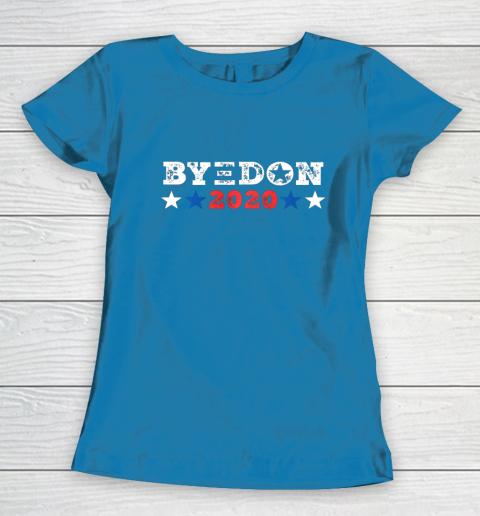 ByeDon Shirt 2020 Joe Biden 2020 American Election Bye Don Women's T-Shirt 6