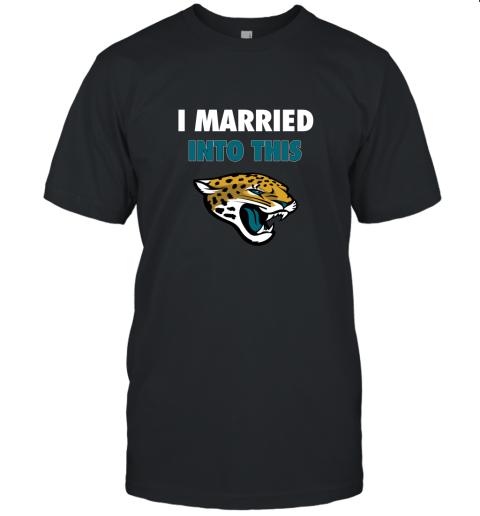 I Married Into This Jacksonville Jaguars Football NFL Unisex Jersey Tee