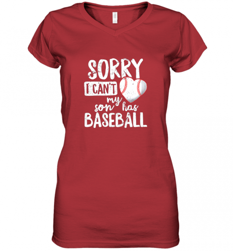 hv8n sorry i cant my son has baseball shirt funny mom dad women v neck t shirt 39 front red