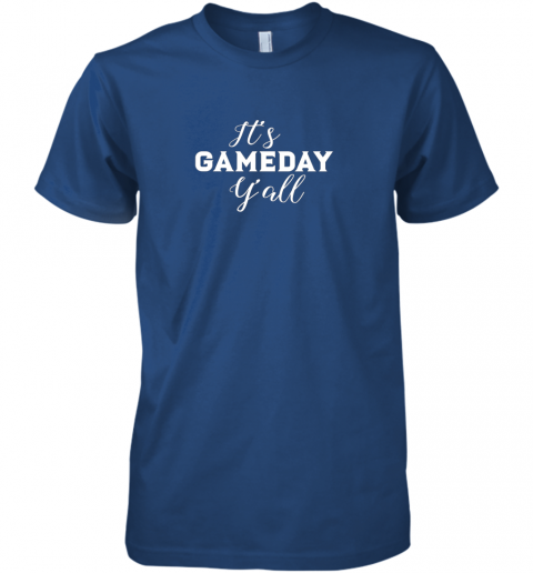 wheq it39 s game day y39 all football baseball basketball premium guys tee 5 front royal