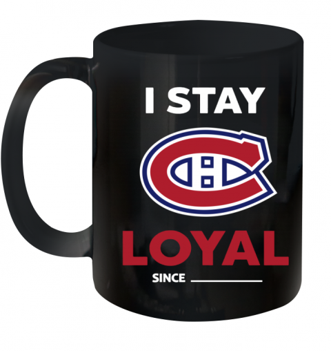 Montreal Canadiens I Stay Loyal Ceramic Mug 11oz