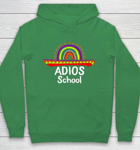 Adios School Happy Last Day Of School 2021 Teacher Mexican Hoodie 5