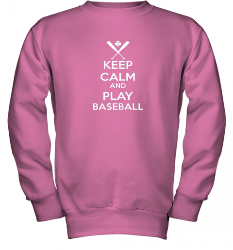 mys4 keep calm and play baseball youth sweatshirt 47 front safety pink