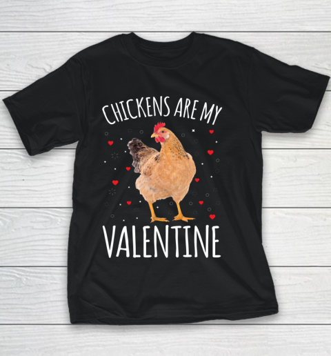 Funny Valentines Day Shirt Farmer Chickens Are My Valentine Youth T-Shirt